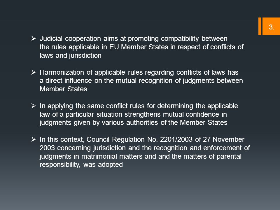 Limitations of the freedom to act of the forum  the court competent to solve the request for recognition of foreign judgments in matrimonial matters and parental responsibility, does not have the right to verify the jurisdiction of the court in the home Member State Consequence: the lack of jurisdiction of the court that gave the judgment can not be invoked as grounds to refuse the recognition of the said foreign judgment, even the way of public policy.