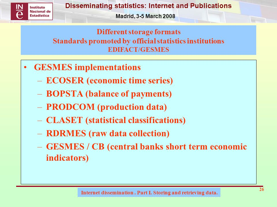 Internet dissemination. Part I. Storing and retrieving data.