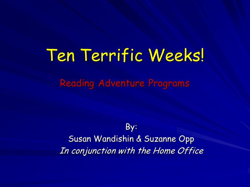 Ten Terrific Weeks.