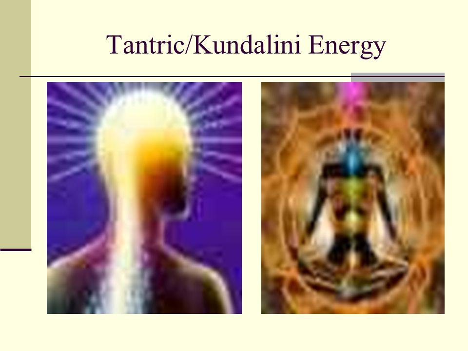 Tantric/Kundalini Energy