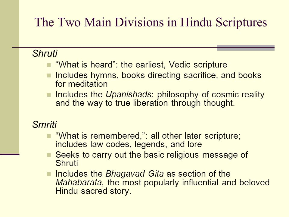 Origin and Development of Scriptures Vedas have their origin in ancient rituals.
