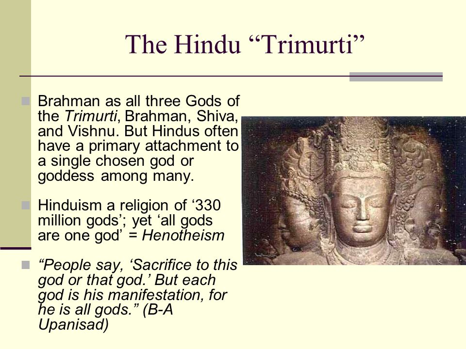 The Hindu Trimurti Brahman as all three Gods of the Trimurti, Brahman, Shiva, and Vishnu.