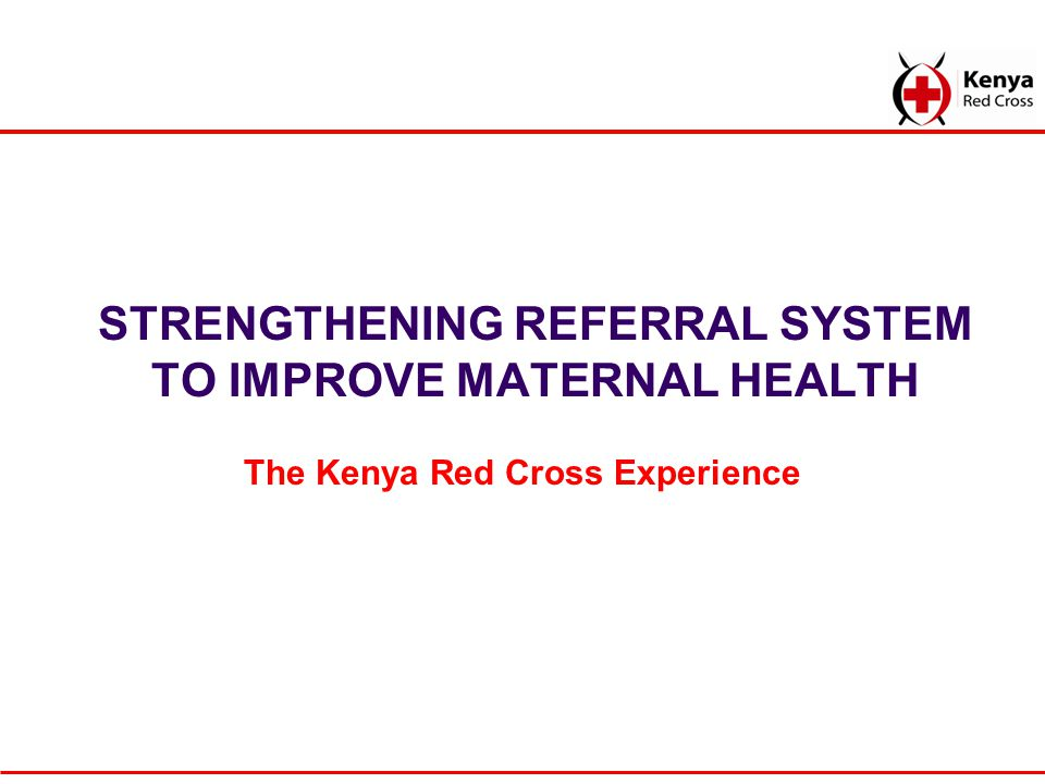 Introduction A functional referral system is key in reducing maternal mortality.