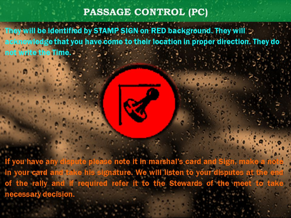 PASSAGE CONTROL (PC) They will be identified by STAMP SIGN on RED background.
