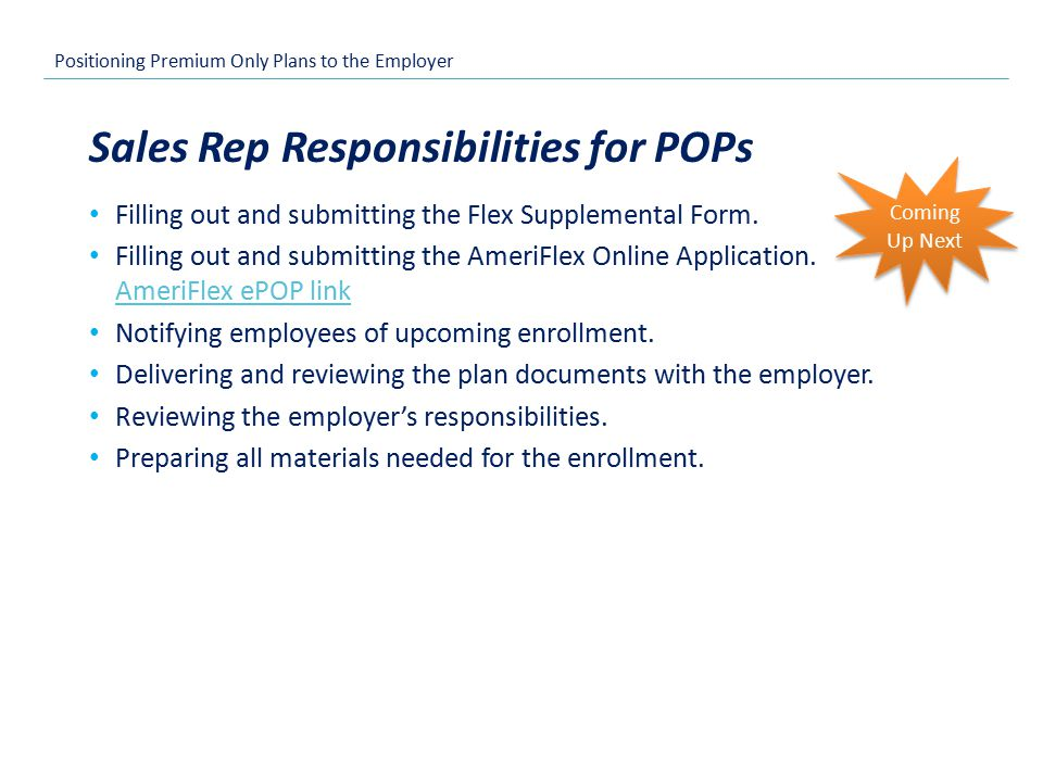 Positioning Premium Only Plans to the Employer Filling out and submitting the Flex Supplemental Form.