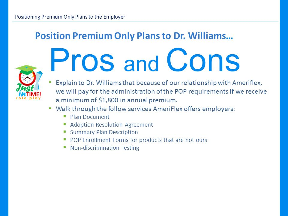 Position Premium Only Plans to Dr.