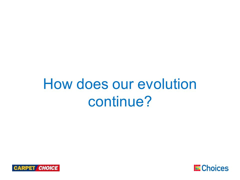 How does our evolution continue?