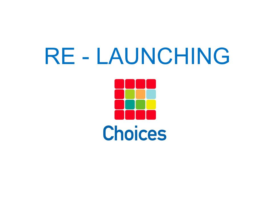 RE - LAUNCHING