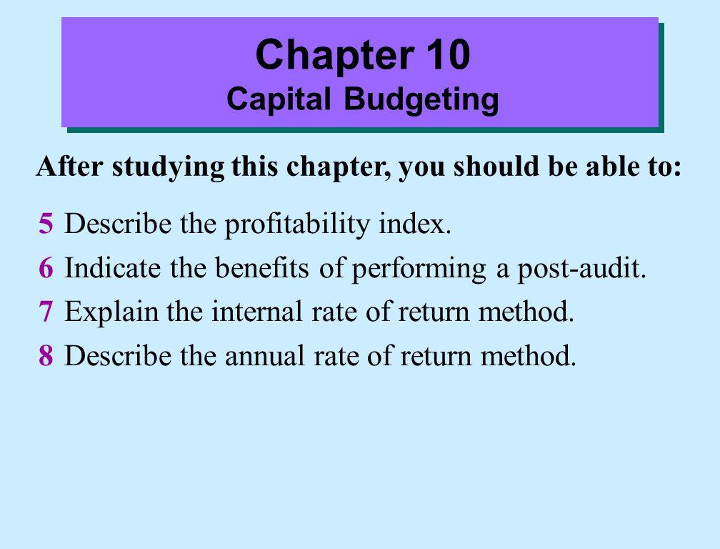Internal Rate of Return Step 3: Compare the internal rate of return to management's required rate of return.