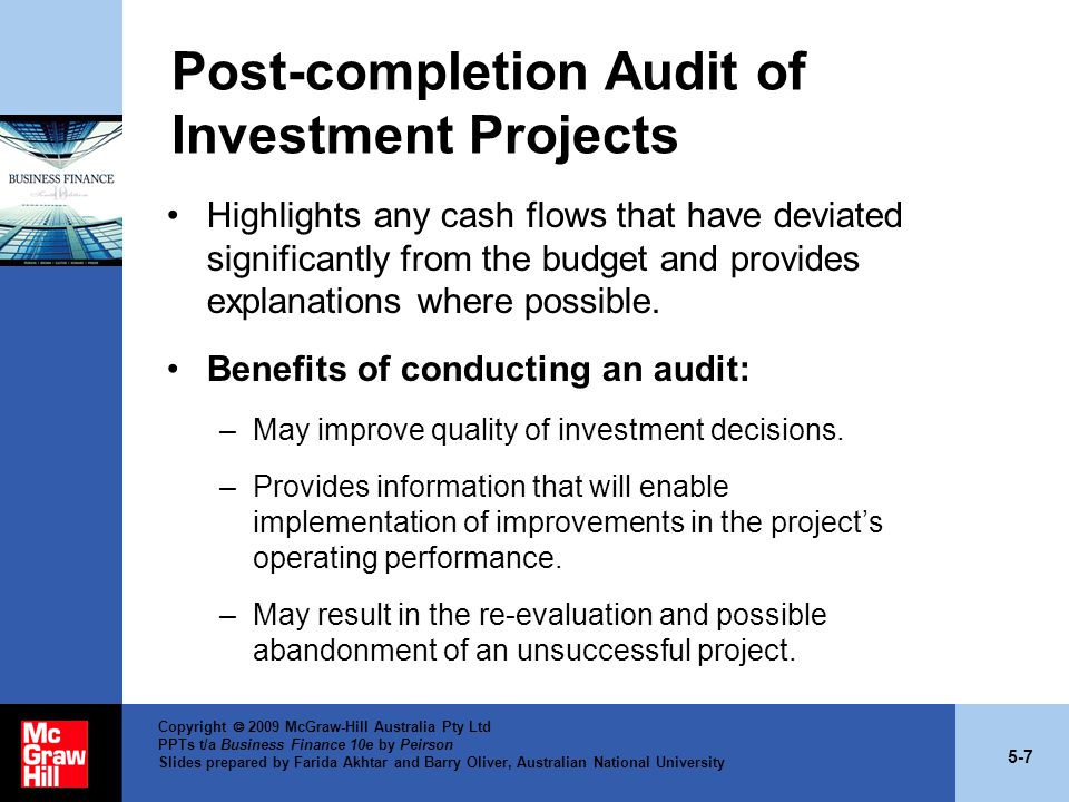5-28 Copyright  2009 McGraw-Hill Australia Pty Ltd PPTs t/a Business Finance 10e by Peirson Slides prepared by Farida Akhtar and Barry Oliver, Australian National University Payback Period (cont.) Strengths: –It is a simple method to apply.