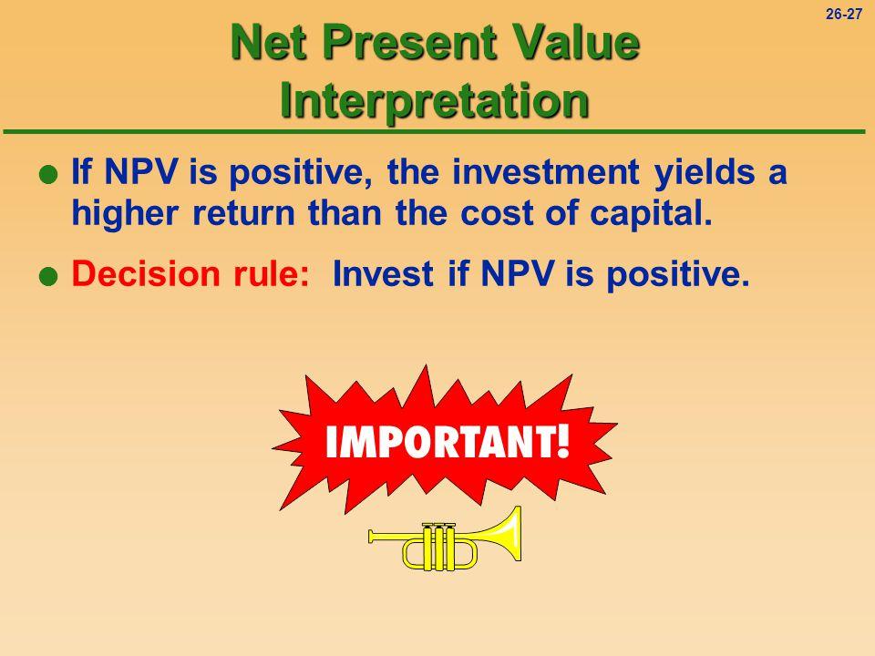 26-26 ÊChose a minimum rate of return (cost of capital).