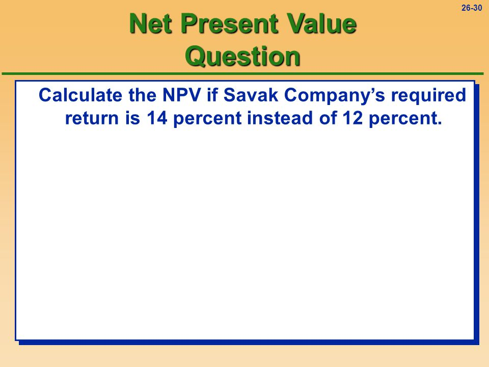 26-29 Savak Company can buy a new machine for $96,000 which will save $20,000 cash per year in operating costs.