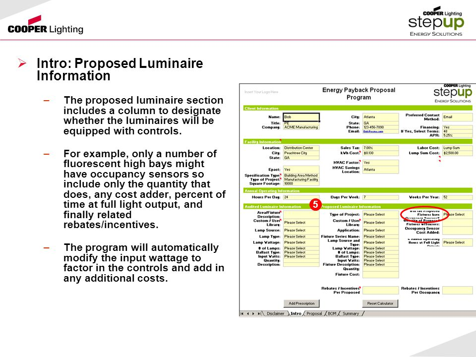  Intro: Proposed Luminaire Information –The proposed luminaire section includes a column to designate whether the luminaires will be equipped with controls.