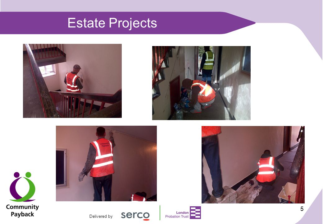Delivered by 5 Estate Projects