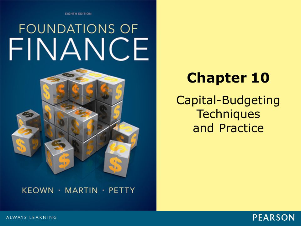 Chapter 10 Capital-Budgeting Techniques and Practice