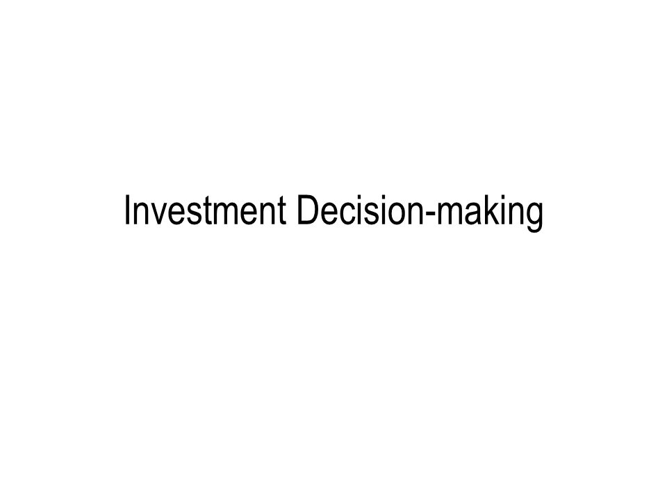 Investment Decision-making