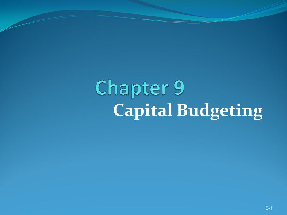 Capital Budgeting 9-1