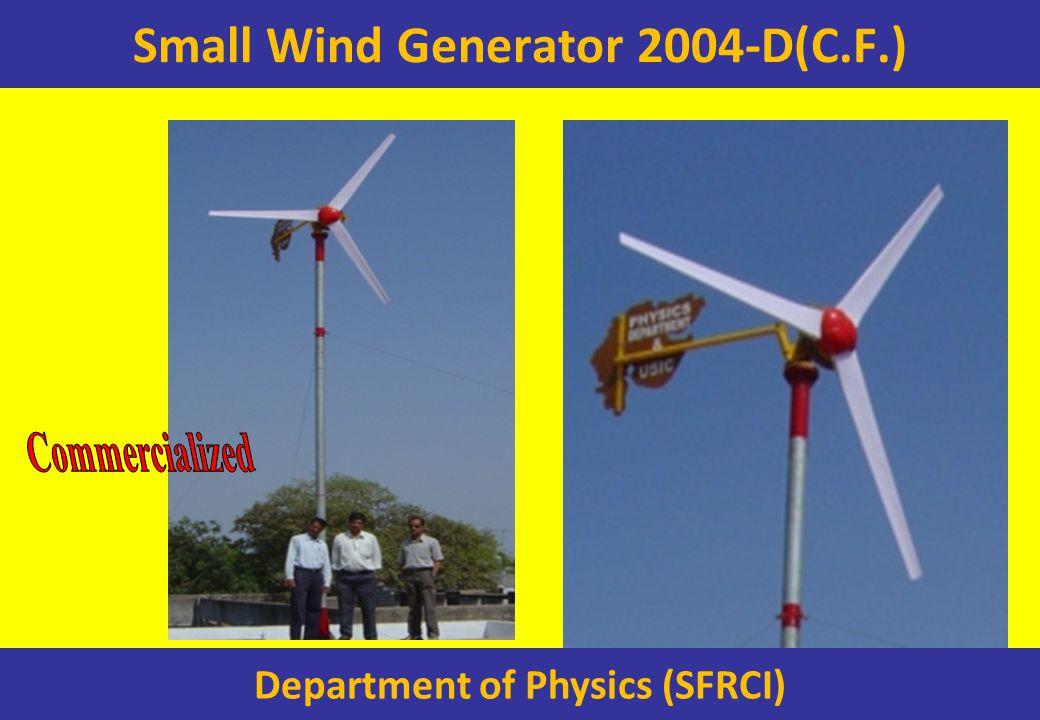 Small Wind Generator 2004-D(C.F.) Department of Physics (SFRCI)