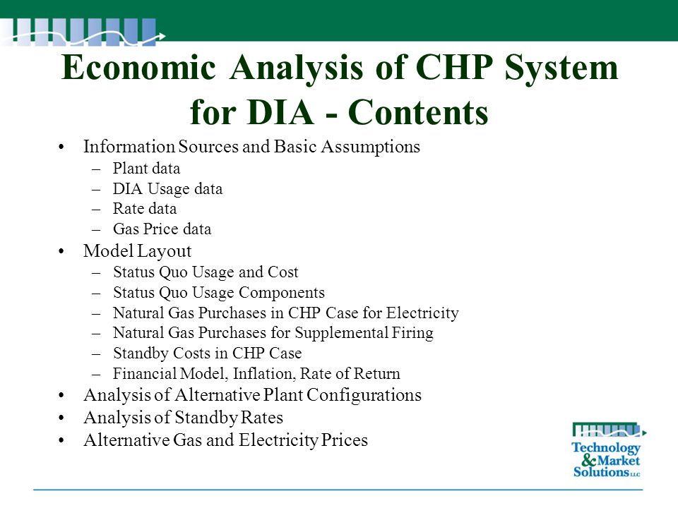 Economic Analysis of CHP System for DIA - Contents Information Sources and Basic Assumptions –Plant data –DIA Usage data –Rate data –Gas Price data Mo