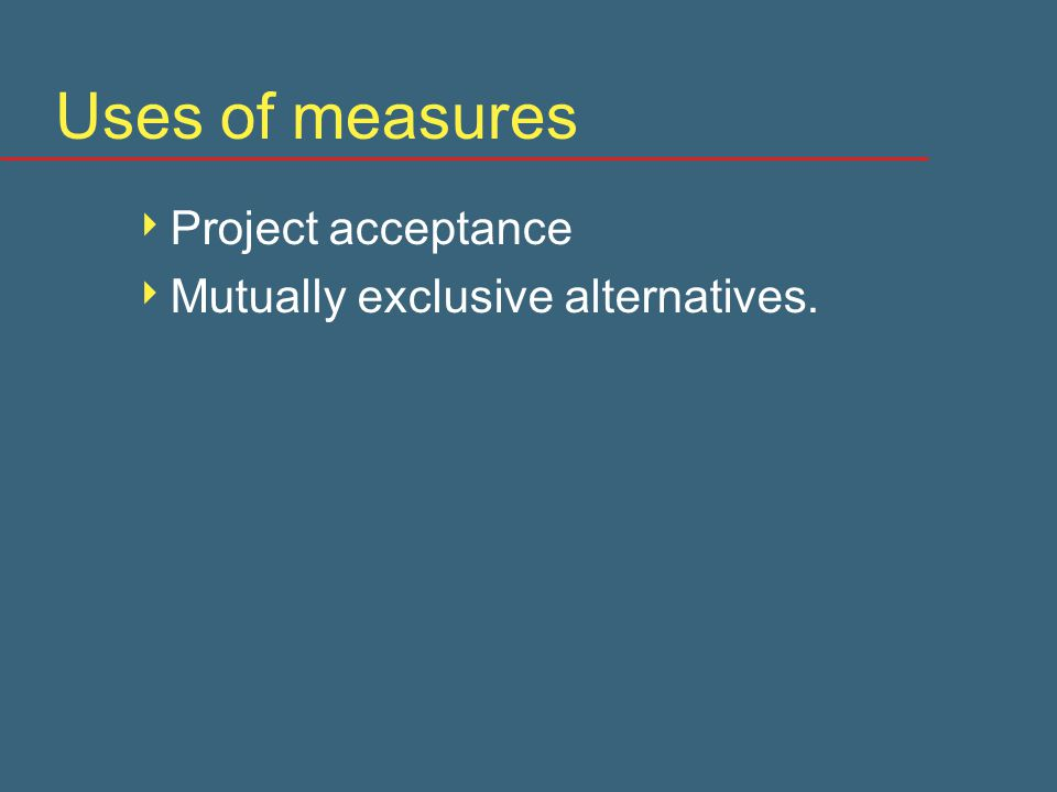 Arguing means applying measures  Net present value is the right measure.
