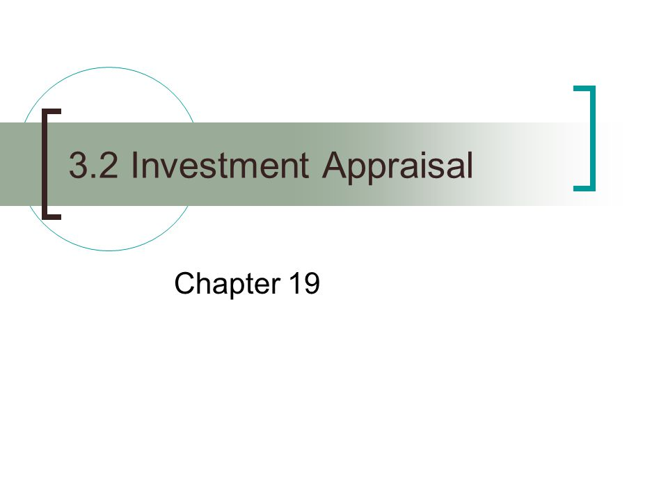 3.2 Investment Appraisal Chapter 19