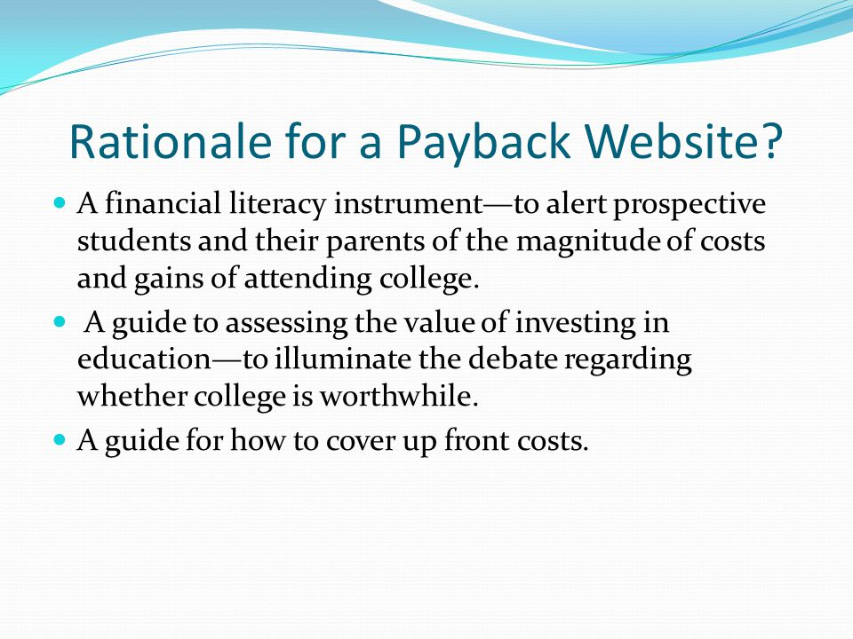Rationale for a Payback Website.