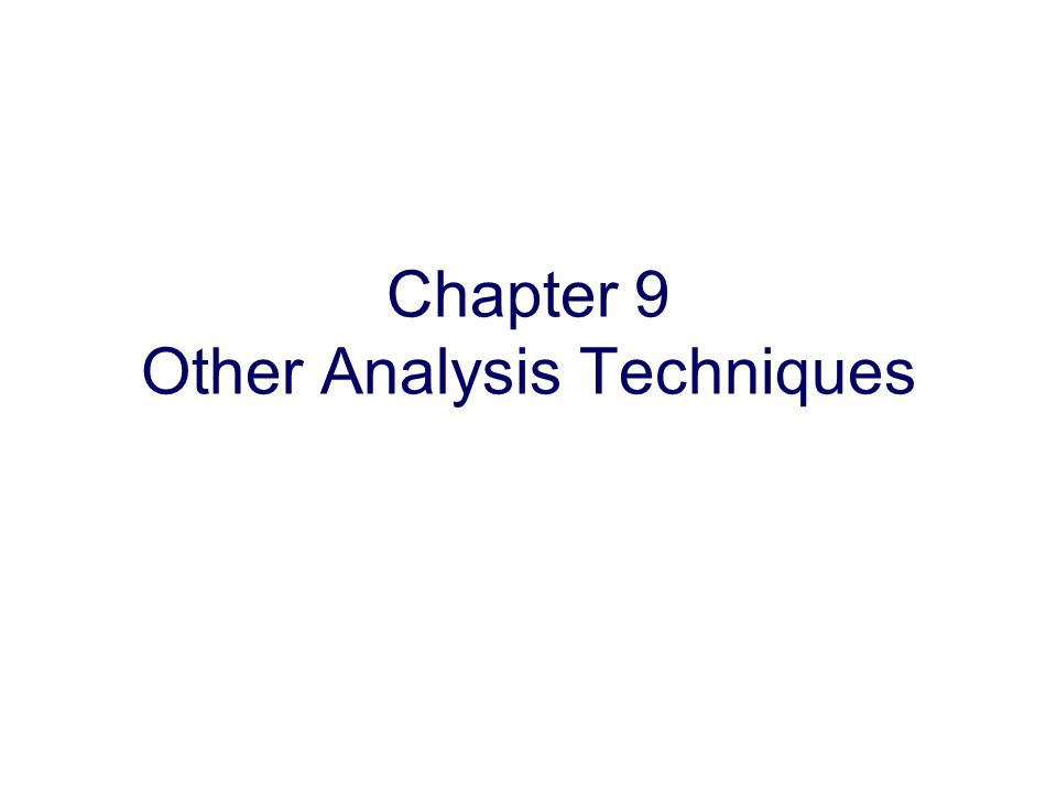Copyright Oxford University Press 2009 Chapter 9 Other Analysis Techniques