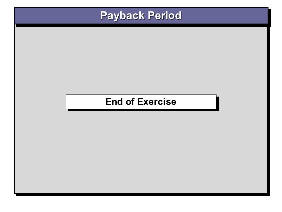 End of Exercise Payback Period