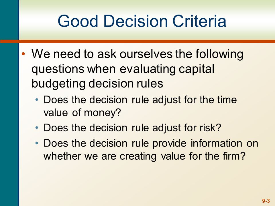 9-44 Summary – Accounting Criterion Average Accounting Return Measure of accounting profit relative to book value Similar to return on assets measure Take the investment if the AAR exceeds some specified return level Serious problems and should not be used