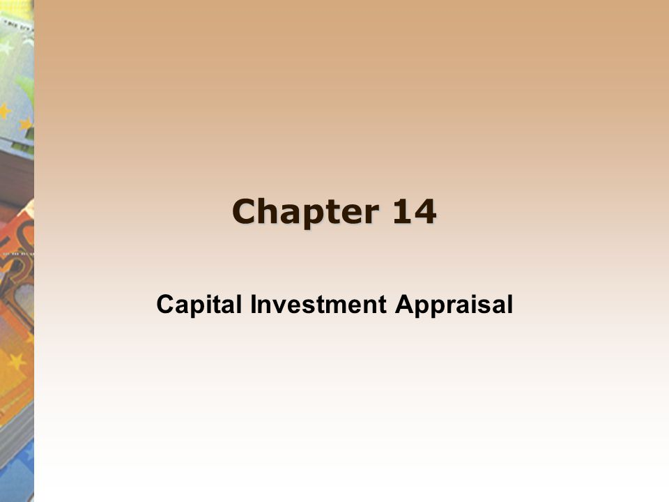 Chapter 14 Capital Investment Appraisal