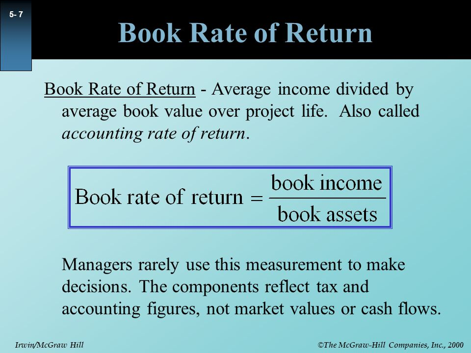 © The McGraw-Hill Companies, Inc., 2000 Irwin/McGraw Hill 5- 18 Internal Rate of Return Calculating the IRR can be a laborious task.