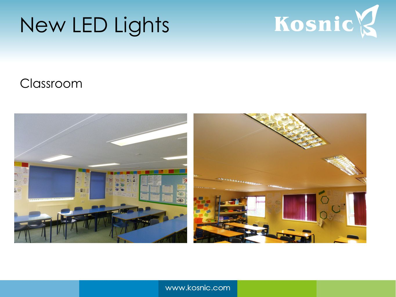www.kosnic.com New LED Lights Classroom