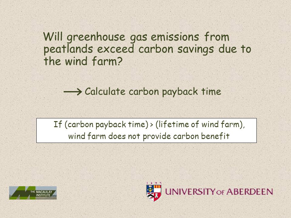 Will greenhouse gas emissions from peatlands exceed carbon savings due to the wind farm.