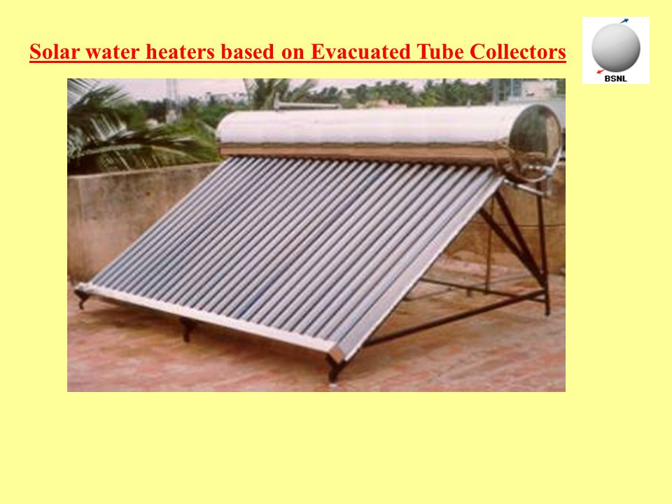 Solar water heaters based on Evacuated Tube Collectors