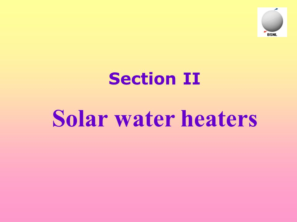 Section II Solar water heaters