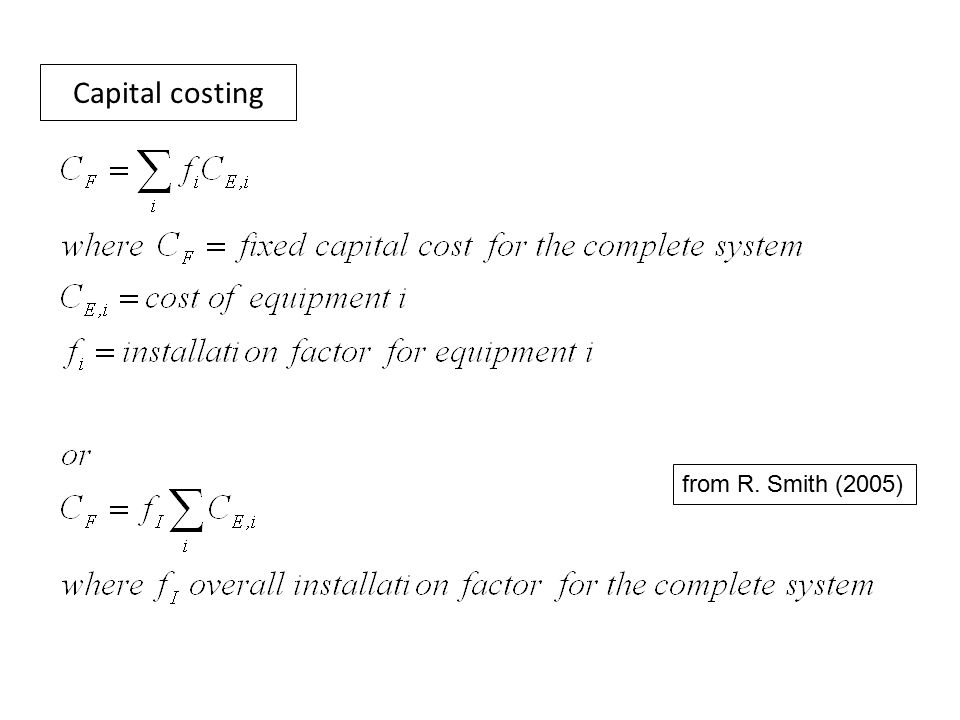 Capital costing from R. Smith (2005)