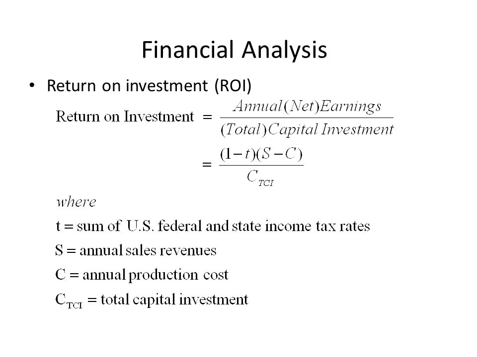 Financial Analysis Return on investment (ROI)