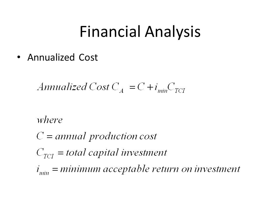 Financial Analysis Annualized Cost