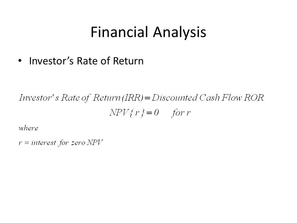 Financial Analysis Investor's Rate of Return
