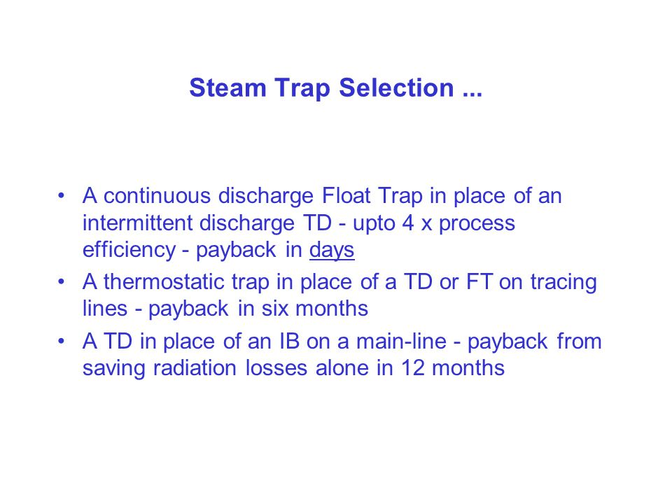 ...and Steam Trap Monitoring What is the cost of a leaking Steam Trap .