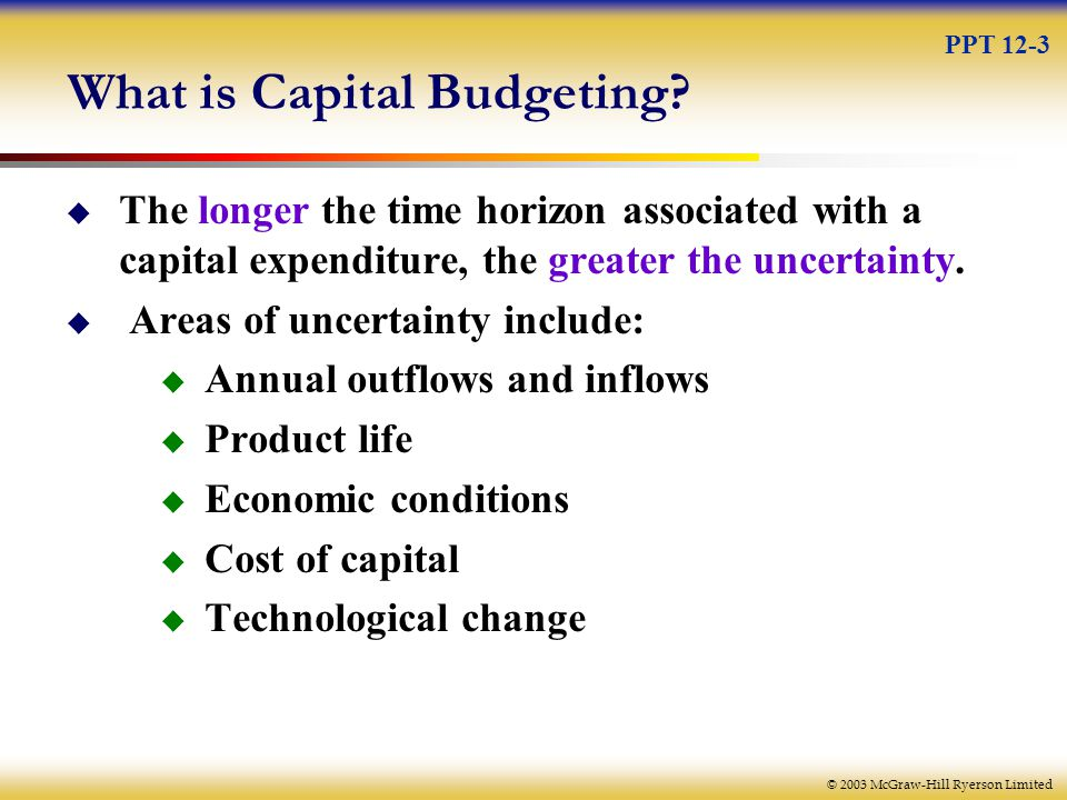 © 2003 McGraw-Hill Ryerson Limited Stages in Capital Budgeting Process 1.