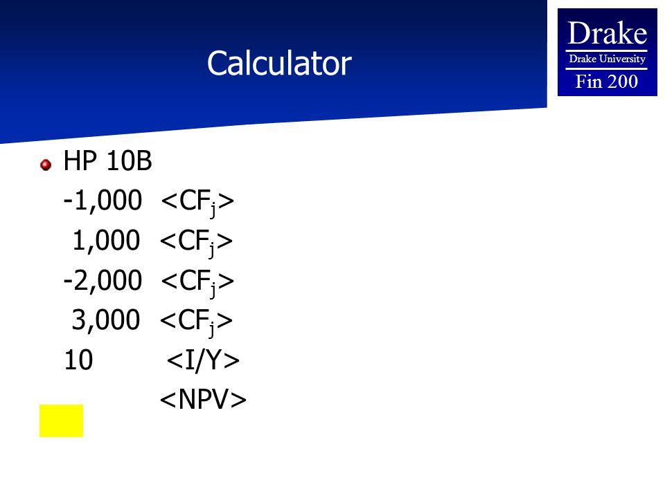 Drake Drake University Fin 200 Calculator HP 10B -1,000 1,000 -2,000 3,000 10