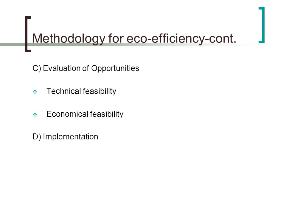 Methodology for eco-efficiency-cont.
