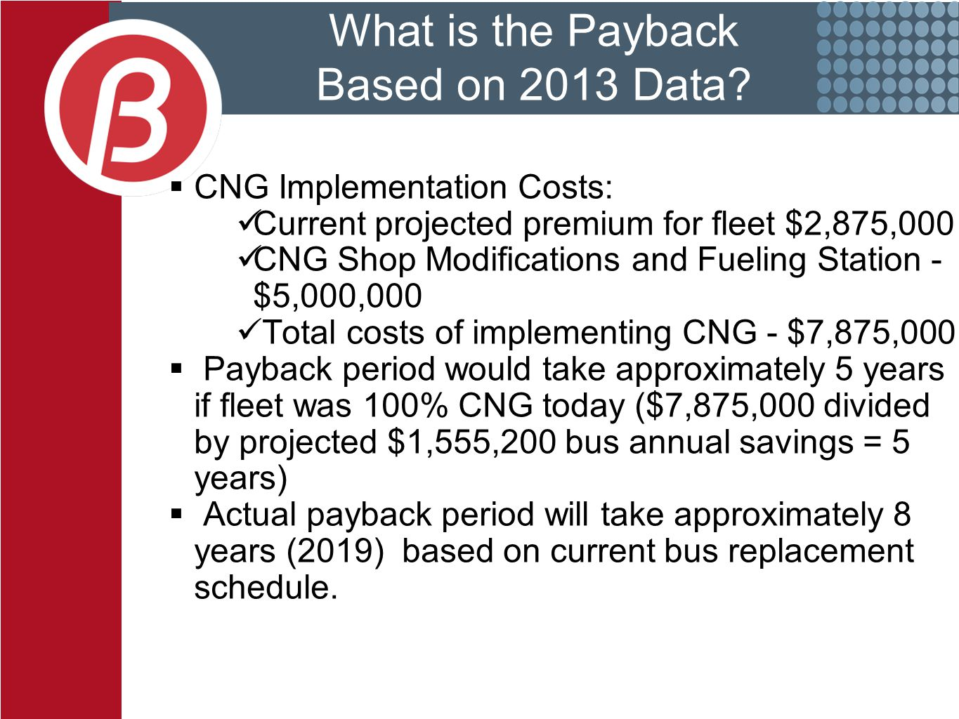 What is the Payback Based on 2013 Data.
