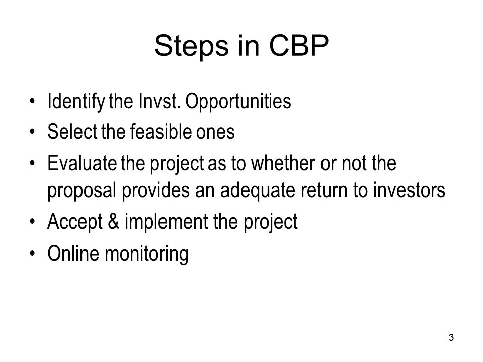 3 Steps in CBP Identify the Invst.