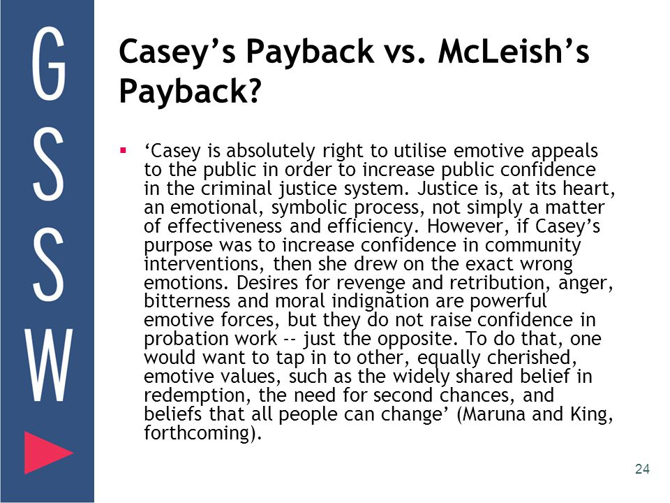 24 Casey's Payback vs. McLeish's Payback.