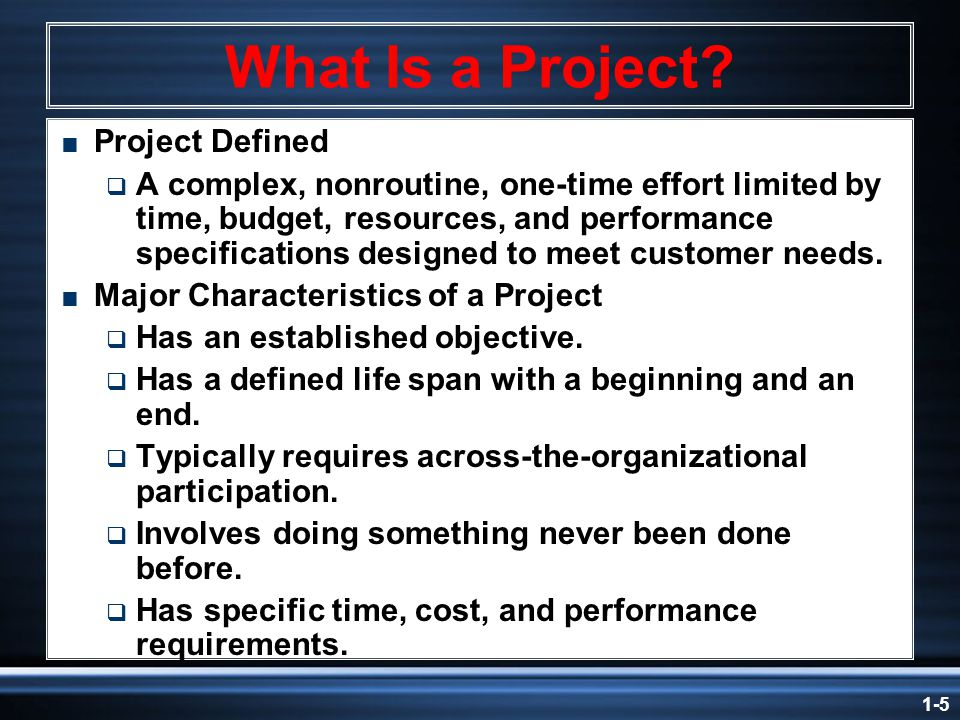 1-5 What Is a Project.