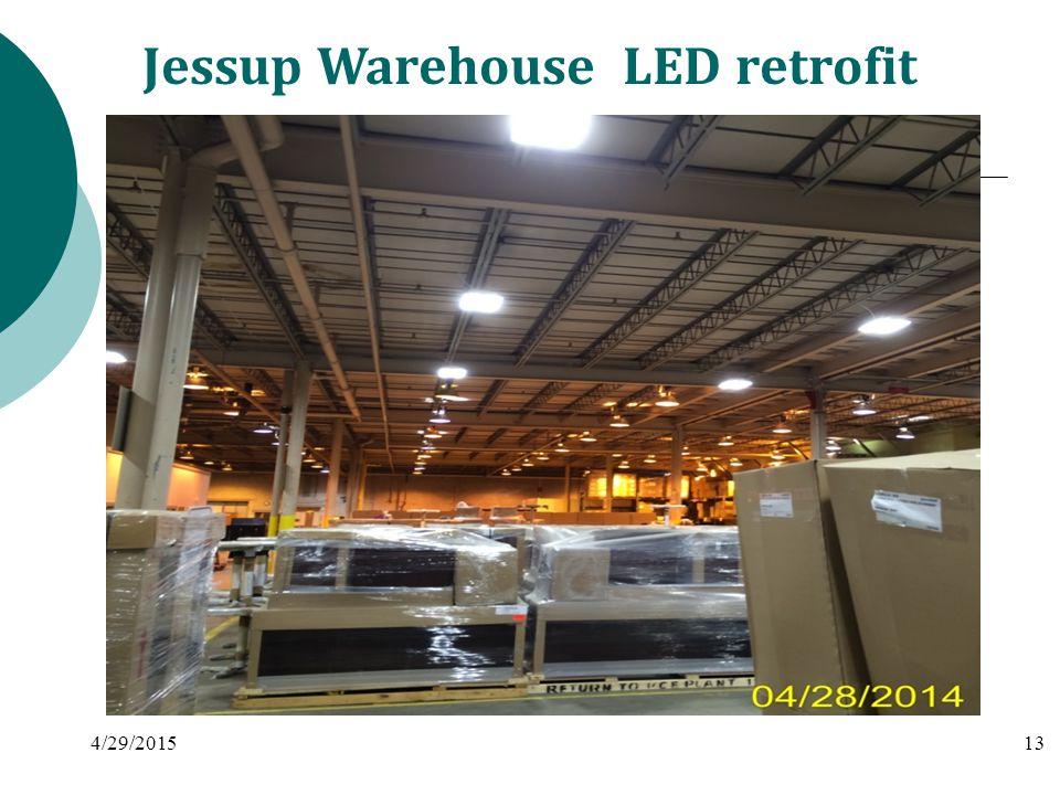 Jessup Warehouse LED retrofit 4/29/201513