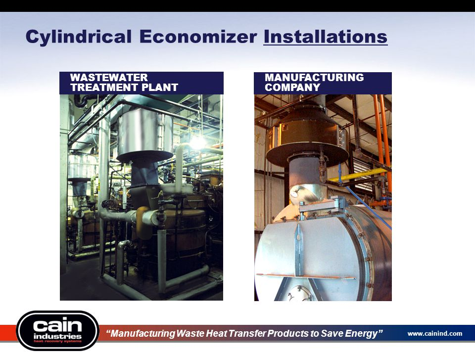 """www.cainind.com Cylindrical Economizer Installations """"Manufacturing Waste Heat Transfer Products to Save Energy"""" WASTEWATER TREATMENT PLANT MANUFACTUR"""