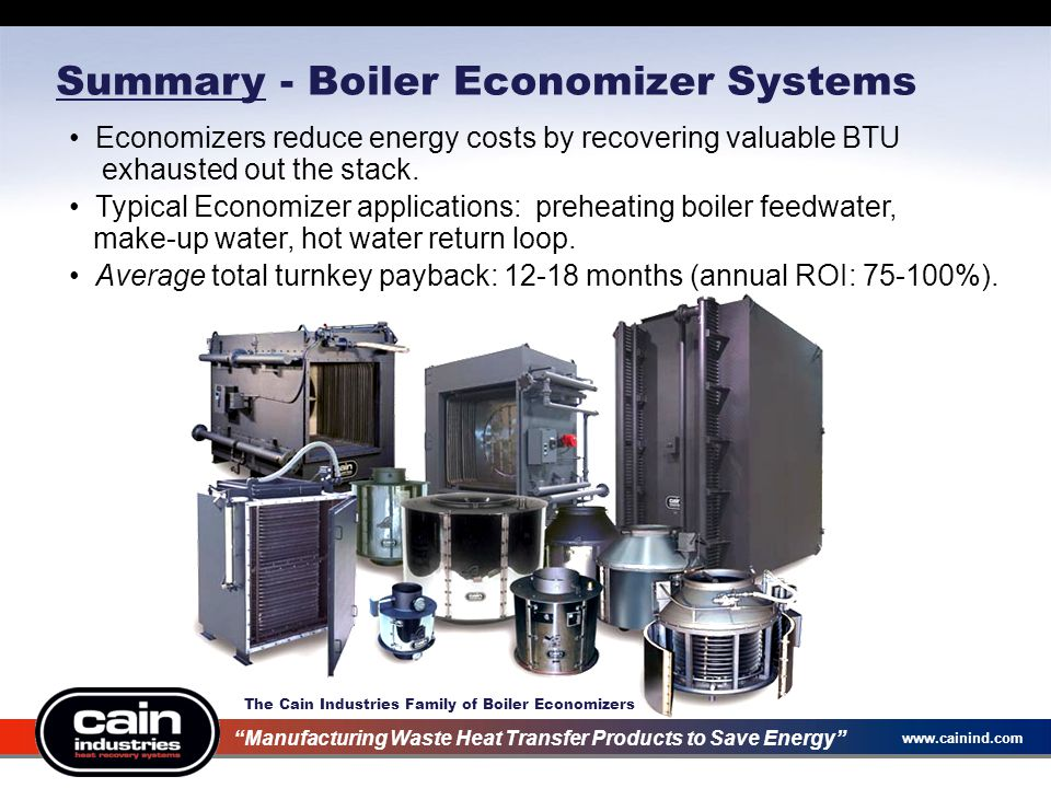"""www.cainind.com Summary - Boiler Economizer Systems The Cain Industries Family of Boiler Economizers """"Manufacturing Waste Heat Transfer Products to Sa"""